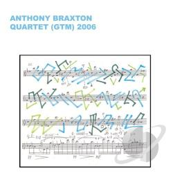 Braxton, Anthony - Quartet (GTM) 2006 CD Cover Art