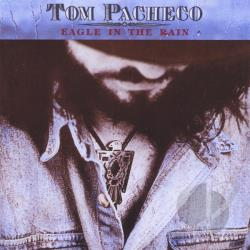 Pacheco, Tom - Eagle in the Rain CD Cover Art