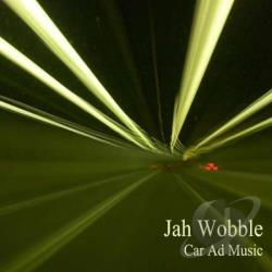 Jah Wobble - Car Ad Music CD Cover Art