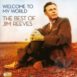 Reeves, Jim - Welcome To My World Best Of CD Cover Art