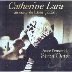 Catherine Lara – Au coeur de l'âme yiddish