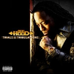 Hood, Ace - Trials & Tribulations (Explicit Version) DB Cover Art