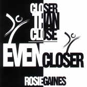 Gaines' Rosie - Closer Than Close 2000 CD Cover Art