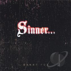 Fox, Danny - Sinner Saved By Grace CD Cover Art