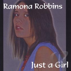 Robbins, Ramona - Just a Girl CD Cover Art