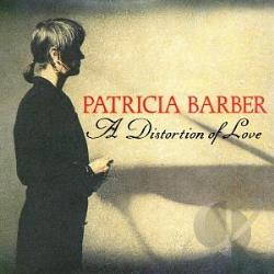 Barber, Patricia - Distortion of Love CD Cover Art