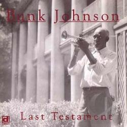 Johnson, Bunk - Last Testament CD Cover Art