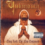 Yukmouth - Thug Lord: The New Testament CD Cover Art