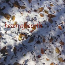 Marianne Donahue Perchlik - Hewn Of Earth CD Cover Art