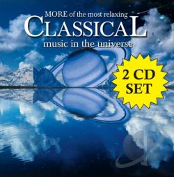More of the Most Relaxing Classical Music in the Universe CD Cover Art