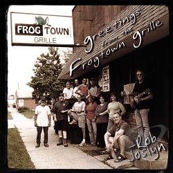 Joslyn, Rob - Greetings From The Frogtown Grille CD Cover Art