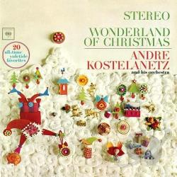 Kostelanetz, Andre - Wonderland of Christmas CD Cover Art