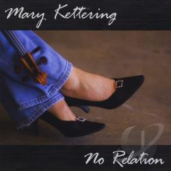Kettering, Mary - No Relation CD Cover Art