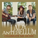 Lady Antebellum - Celebrate Me Home DB Cover Art