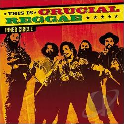 Inner Circle - This Is Crucial Reggae CD Cover Art