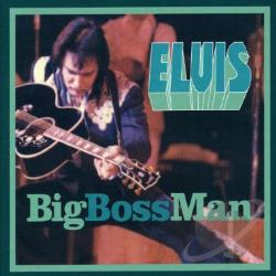 Presley, Elvis - Big Boss Man CD Cover Art