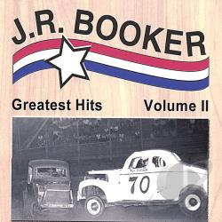 J.R. Booker - Greatest Hits, Vol. 2 CD Cover Art