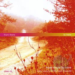 Kelly Coveny / Maxwell, Michael - From There to Here CD Cover Art