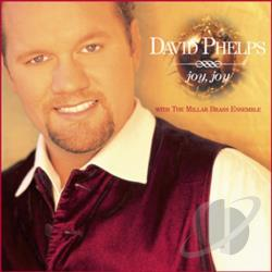 Phelps, David - Joy, Joy CD Cover Art