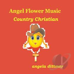 Dittmar, Angela - Country Christian CD Cover Art