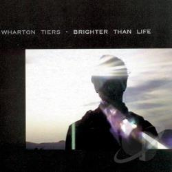 Tiers, Wharton - Brighter Than Life CD Cover Art
