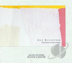 Klucevsek, Guy - Heart of the Andes CD Cover Art