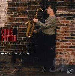 Potter, Chris - Moving In CD Cover Art