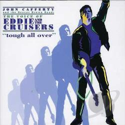 John Cafferty & The Beaver Brown - Tough All Over CD Cover Art