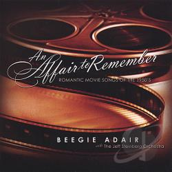 Adair, Beegie - An Affair to Remember: Romantic Movie Songs of the 1950's CD Cover Art