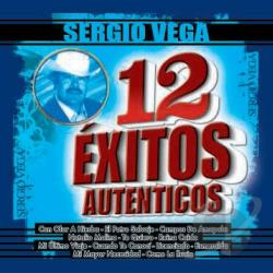 Vega, Sergio - 12 Exitos Autenticos CD Cover Art