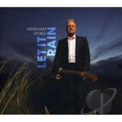 Goble, Graeham - Let It Rain CD Cover Art