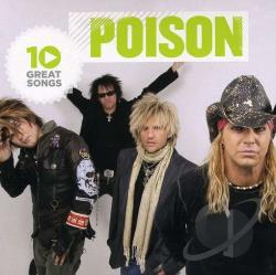 Poison - 10 Great Songs CD Cover Art