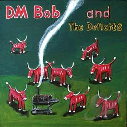 DM Bob & The Deficits - They Called Us Country CD Cover Art