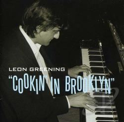 Greening, Leon - Cookin' in Brooklyn CD Cover Art