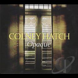 Colney Hatch - Opaque CD Cover Art