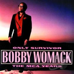 Womack, Bobby - Only Survivor: The MCA Years CD Cover Art