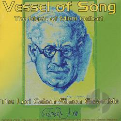 Lori Cahan-Simon Ensemble - Vessel of Song: The Music of Mikhl Gelbart CD Cover Art