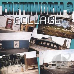 Earthworm - Collage CD Cover Art