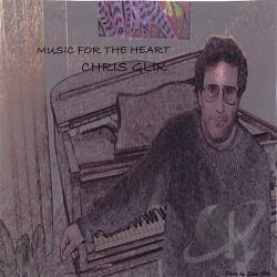Glik, Chris - Music for the Heart CD Cover Art
