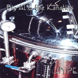 Big Al & the Kaholics - Hype CD Cover Art