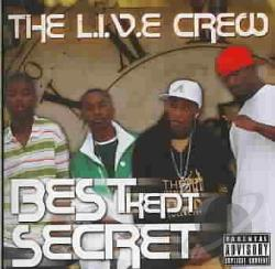 L.I.V.E. Crew - Best Kept Secret CD Cover Art
