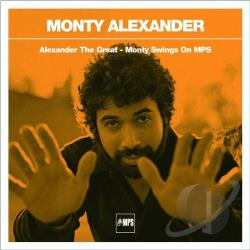 Alexander, Monty - Alexander the Great: Monty Swings on MPS CD Cover Art