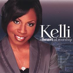 Kelli - Heart Of Worship CD Cover Art