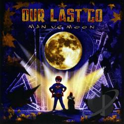 Our Last Go - Man vs. Moon CD Cover Art