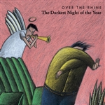 Over The Rhine - Darkest Night of the Year CD Cover Art