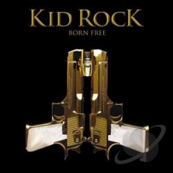 Kid Rock - Born Free DS Cover Art