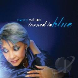 Wilson, Nancy - Turned to Blue CD Cover Art