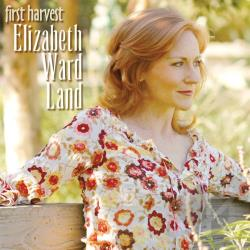 Land, Elizabeth Ward - First Harvest CD Cover Art