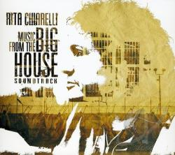 Chiarelli, Rita - Music from the Big House CD Cover Art