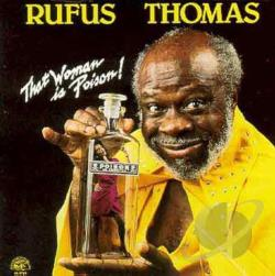 Thomas, Rufus - That Woman Is Poison! CD Cover Art
